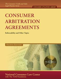 Consumer Arbitration Agreements: manual and CD-ROM on how to fight mandatory arbitration.